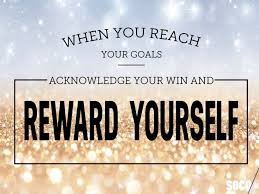 Reward Yourself for Reaching Your Goals